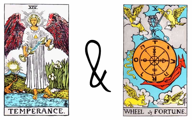 the temperance and wheel of fortune card combination